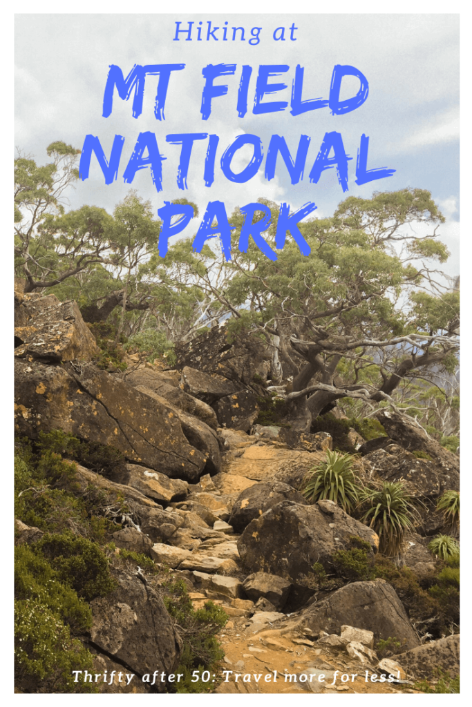 Hiking at Mt Field National Park