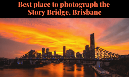 Best place to photograph the Story Bridge, Brisbane