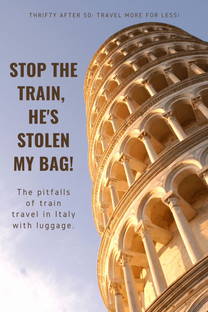 Stop the train, he's stolen my bag : the pitfalls of train travel in Italy with luggage