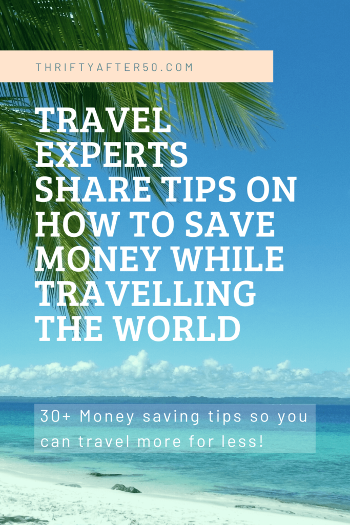 Tips on how to save money while travelling