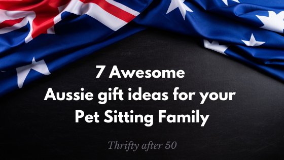 7 Awesome Aussie Gift Ideas for your Pet Sitting Family