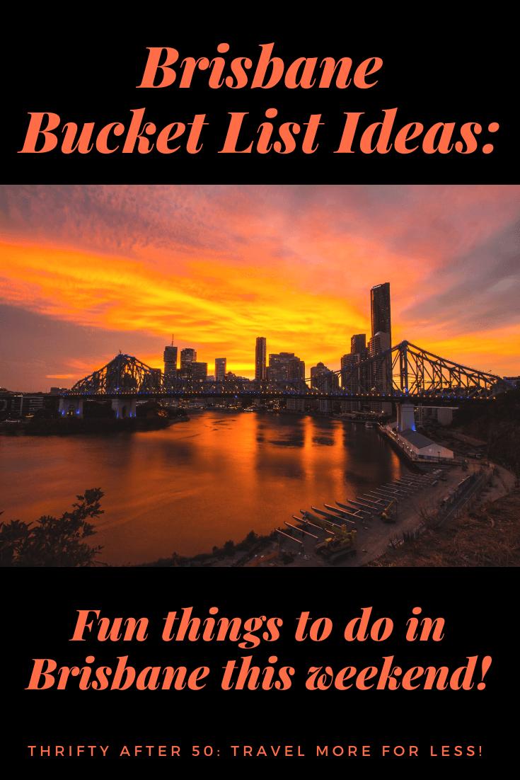 Brisbane Bucket List Ideas - Thrifty after 50