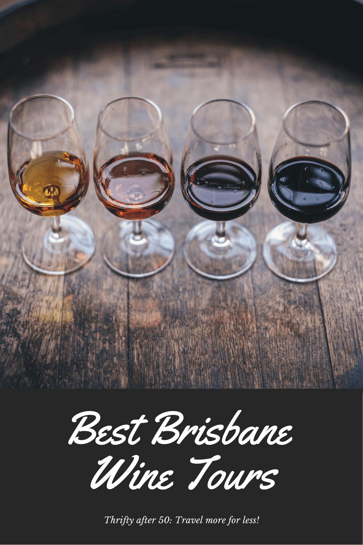 Best Brisbane Wine Tours - Thrifty after 50